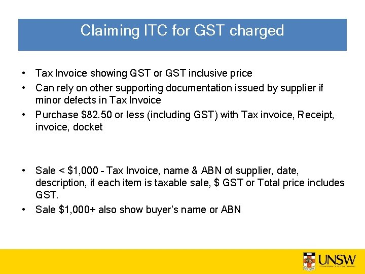Claiming ITC for GST charged • Tax Invoice showing GST or GST inclusive price