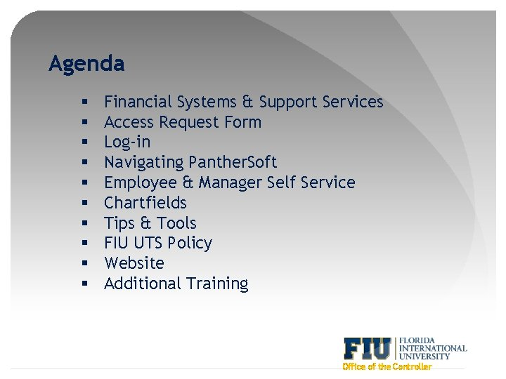 Agenda § § § § § Financial Systems & Support Services Access Request Form