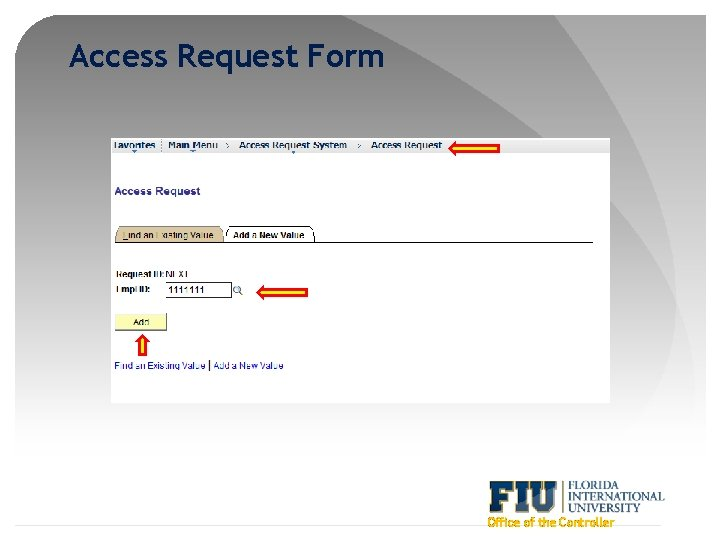 Access Request Form Office of the Controller