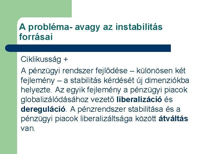 pénzügyi rendszer nézet)