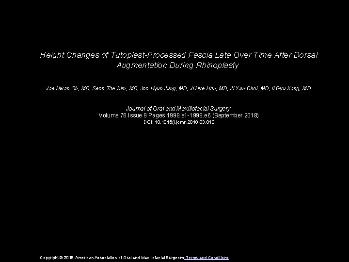 Height Changes of Tutoplast-Processed Fascia Lata Over Time After Dorsal Augmentation During Rhinoplasty Jae