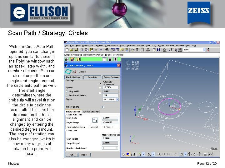Using Strategy Scan Path / Strategy: Circles With the Circle Auto Path opened, you