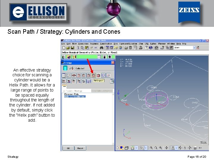 Using Strategy Scan Path / Strategy: Cylinders and Cones An effective strategy choice for