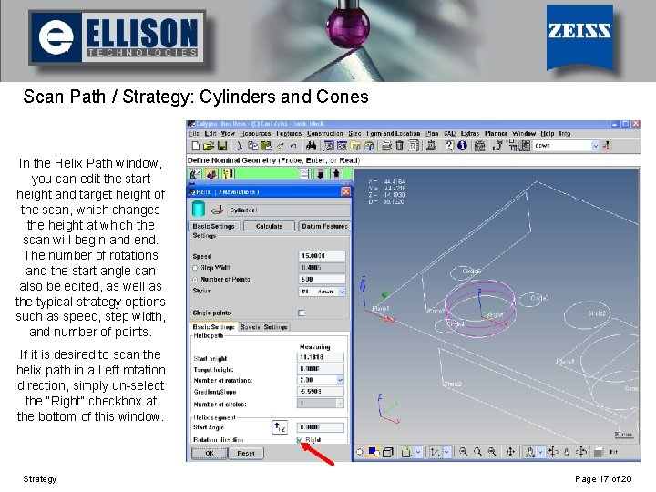 Using Strategy Scan Path / Strategy: Cylinders and Cones In the Helix Path window,