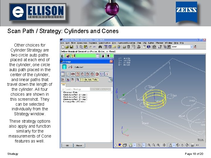 Using Strategy Scan Path / Strategy: Cylinders and Cones Other choices for Cylinder Strategy