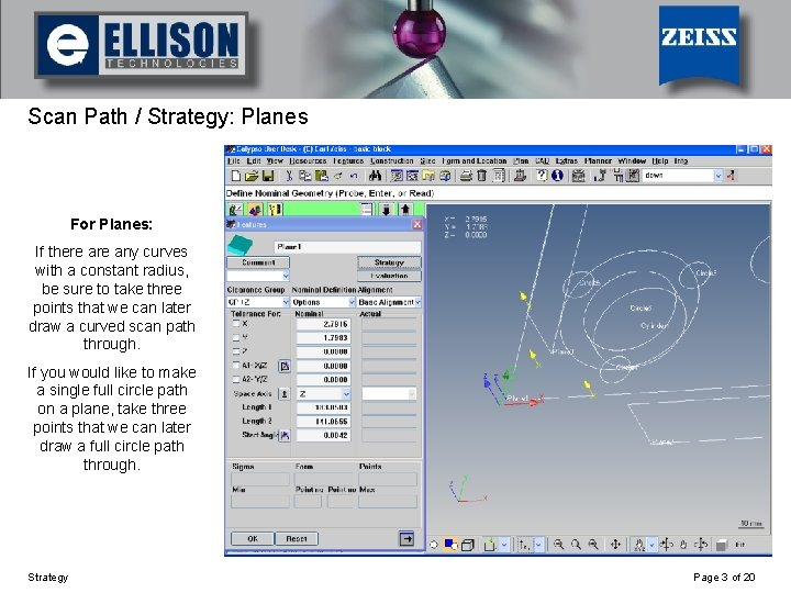 Using Strategy Scan Path / Strategy: Planes For Planes: If there any curves with