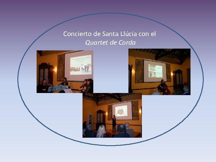 Concierto de Santa Llúcia con el Quartet de Corda