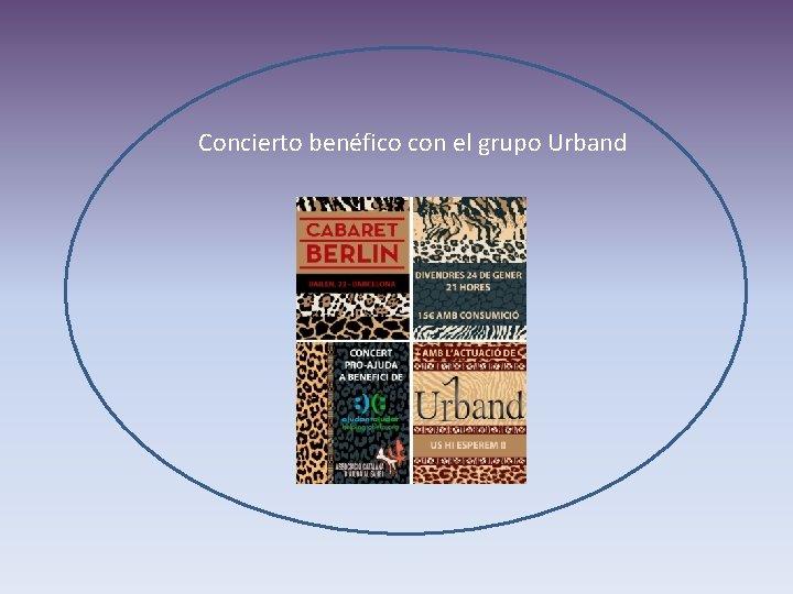 Concierto benéfico con el grupo Urband