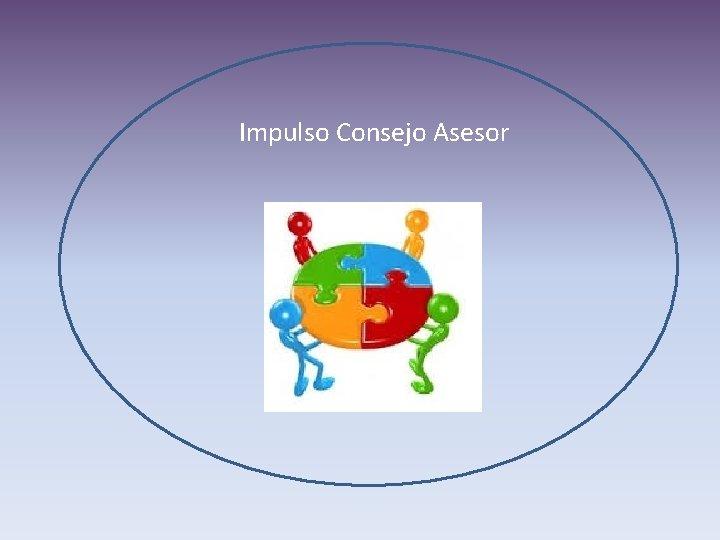 Impulso Consejo Asesor