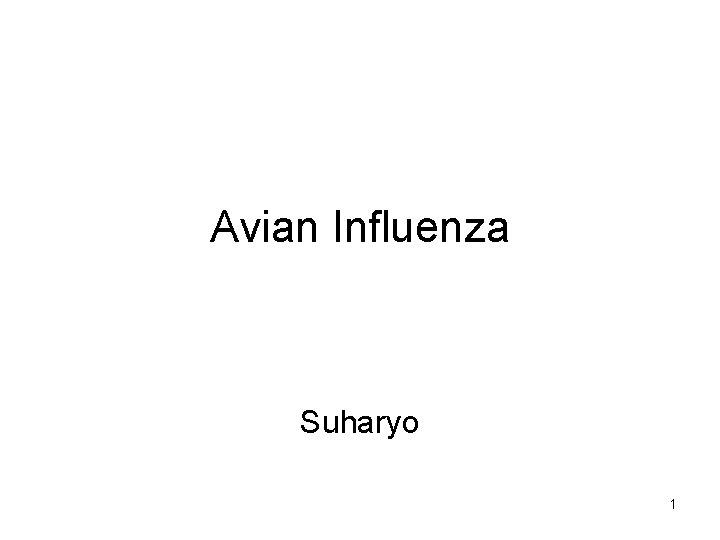 Avian Influenza Suharyo 1