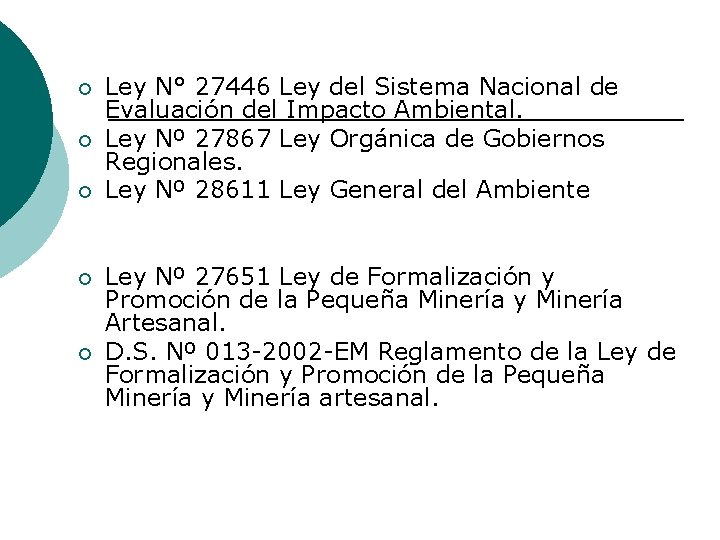 ¡ ¡ ¡ Ley N° 27446 Ley del Sistema Nacional de Evaluación del Impacto
