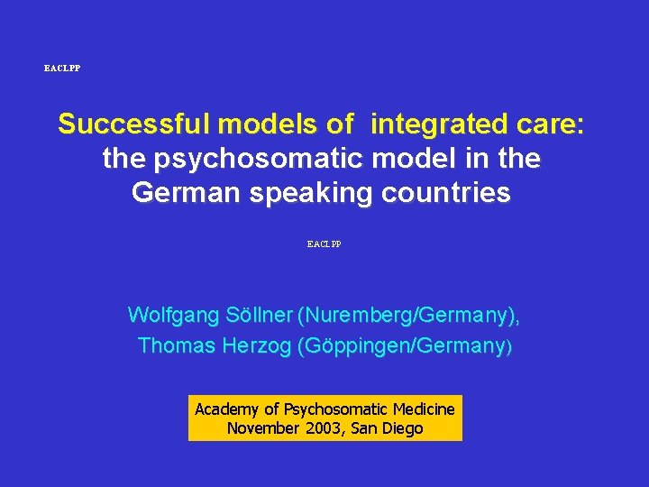 EACLPP Successful models of integrated care: the psychosomatic model in the German speaking countries