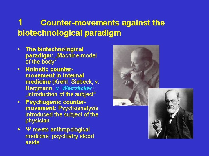 """1 Counter-movements against the biotechnological paradigm • The biotechnological paradigm: """"Machine-model of the body"""""""