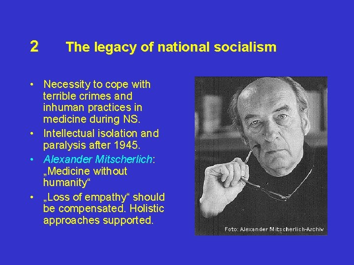 2 The legacy of national socialism • Necessity to cope with terrible crimes and
