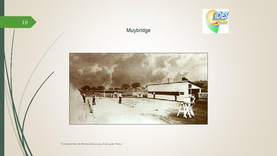 10 Muybridge Fundamentos de Biomecânica para Educação Física
