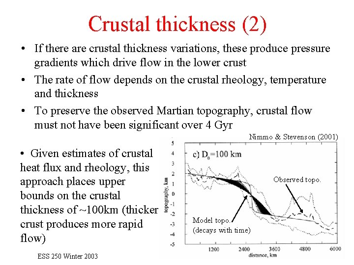 Crustal thickness (2) • If there are crustal thickness variations, these produce pressure gradients