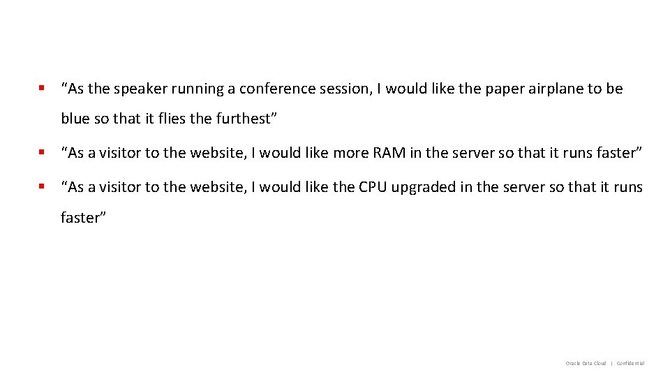 """§ """"As the speaker running a conference session, I would like the paper airplane"""