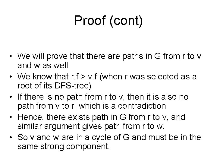 Proof (cont) • We will prove that there are paths in G from r