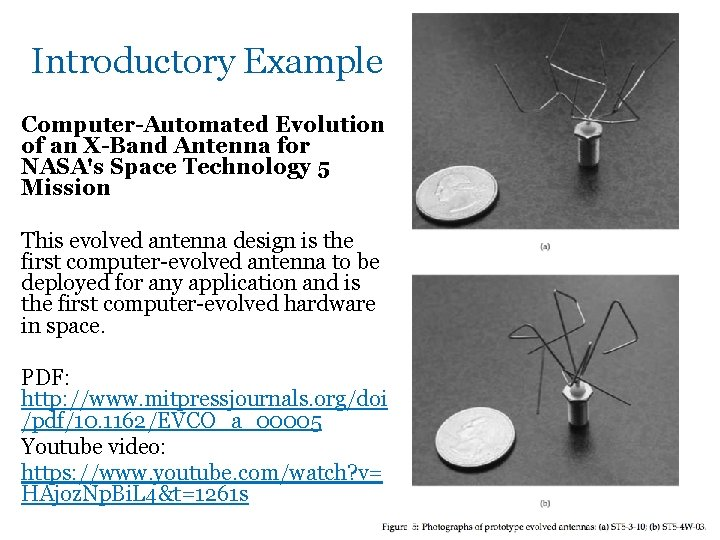 Introductory Example Computer-Automated Evolution of an X-Band Antenna for NASA's Space Technology 5 Mission