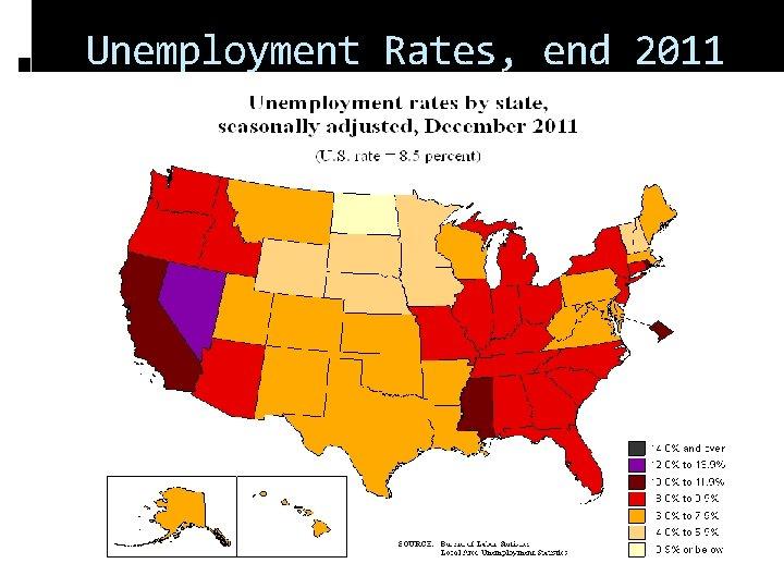 Unemployment Rates, end 2011