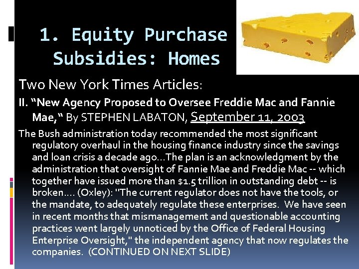 """1. Equity Purchase Subsidies: Homes Two New York Times Articles: II. """"New Agency Proposed"""