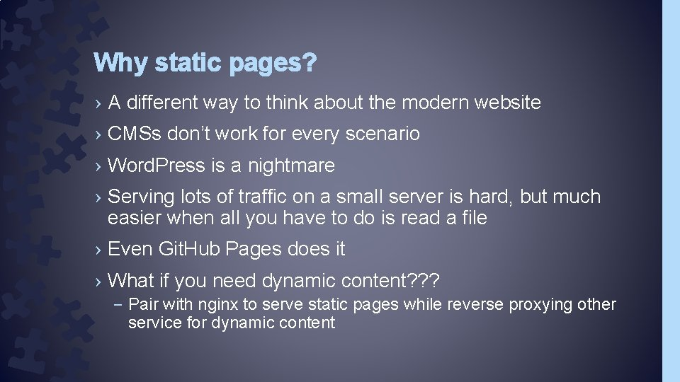 Why static pages? › A different way to think about the modern website ›