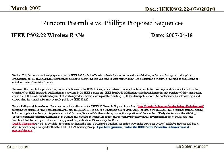 March 2007 Doc. : IEEE 802. 22 -07/0202 r 0 Runcom Preamble vs. Phillips