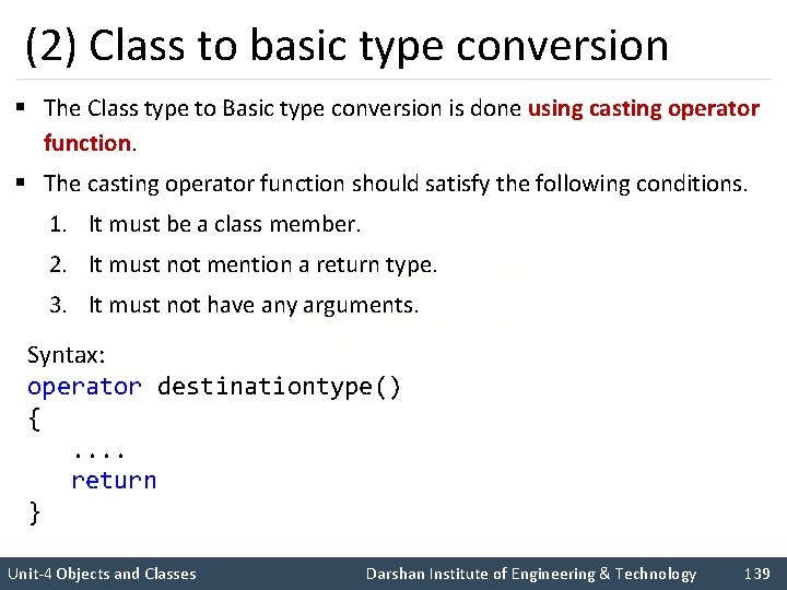 (2) Class to basic type conversion § The Class type to Basic type conversion