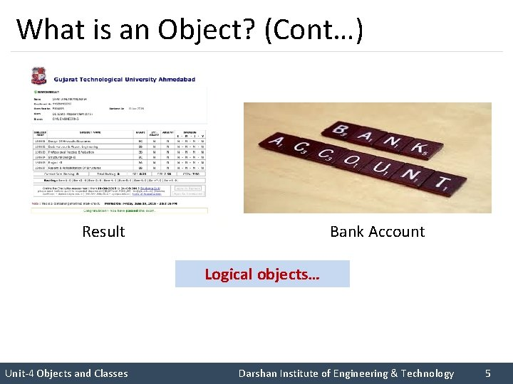 What is an Object? (Cont…) I like C++ so much I like Rupesh sir
