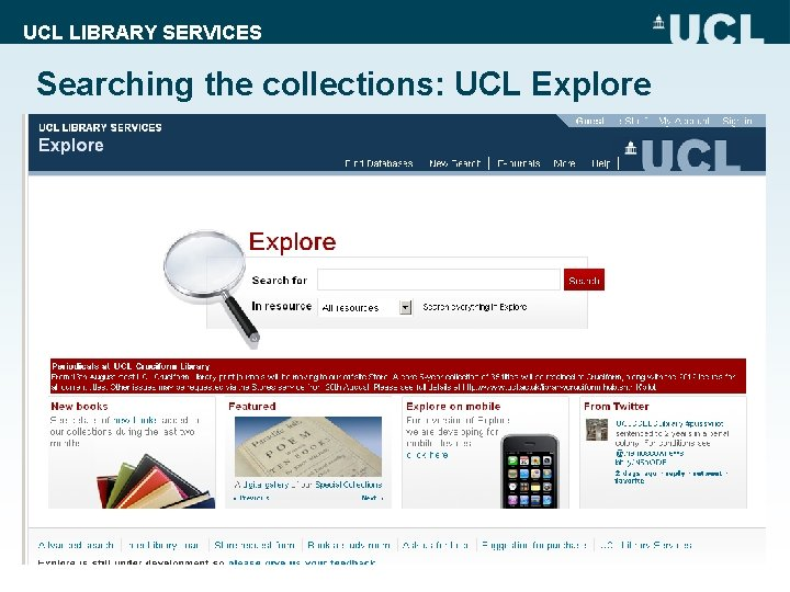 UCL LIBRARY SERVICES Searching the collections: UCL Explore