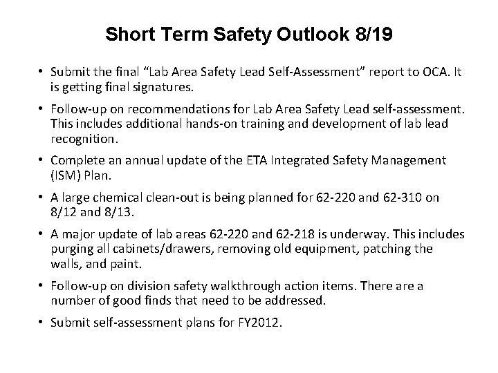 """Short Term Safety Outlook 8/19 • Submit the final """"Lab Area Safety Lead Self-Assessment"""""""