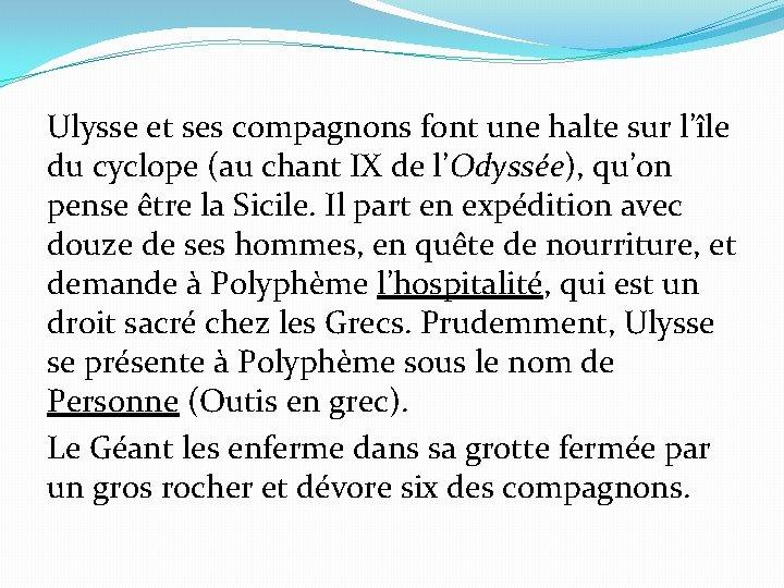 rencontre d ulysse et le cyclope site de rencontre haitien montreal