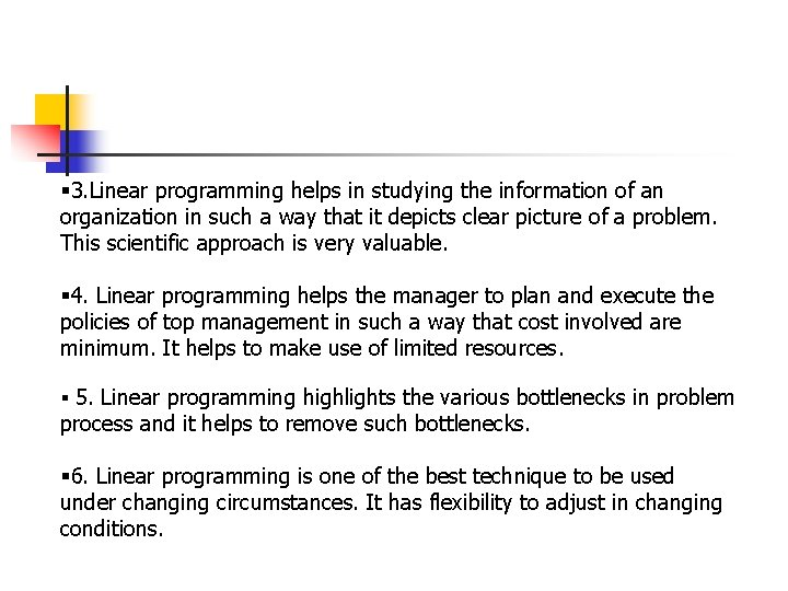 § 3. Linear programming helps in studying the information of an organization in such