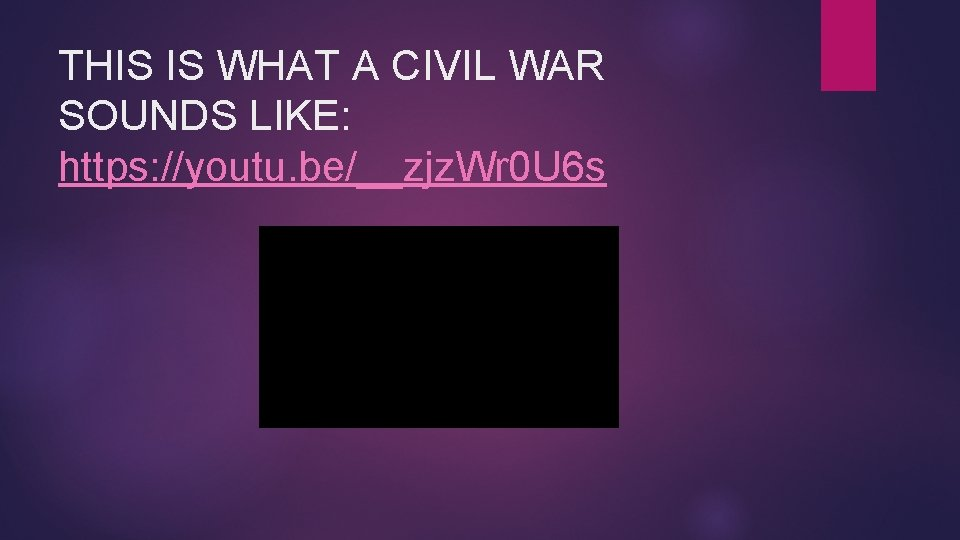 THIS IS WHAT A CIVIL WAR SOUNDS LIKE: https: //youtu. be/__zjz. Wr 0 U