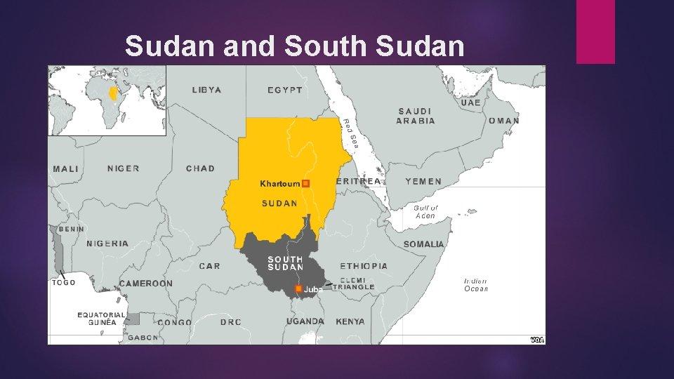 Sudan and South Sudan