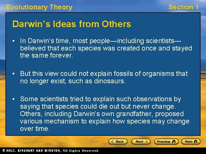 Evolutionary Theory Section 1 Darwin's Ideas from Others • In Darwin's time, most people—including