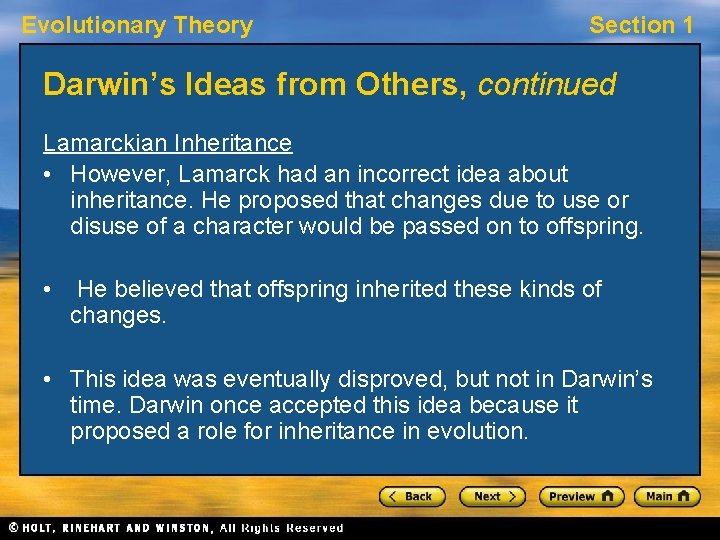 Evolutionary Theory Section 1 Darwin's Ideas from Others, continued Lamarckian Inheritance • However, Lamarck