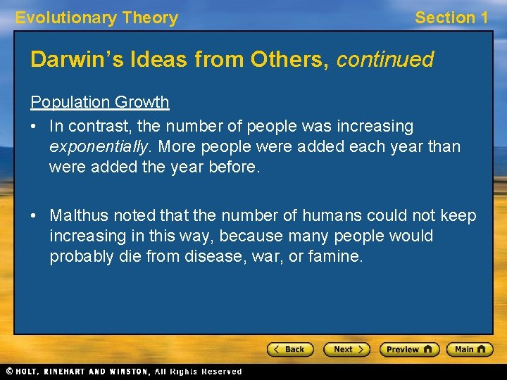 Evolutionary Theory Section 1 Darwin's Ideas from Others, continued Population Growth • In contrast,