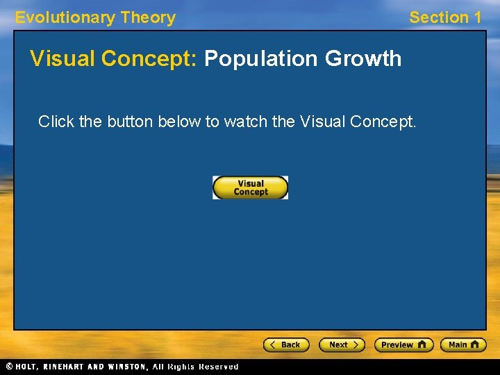 Evolutionary Theory Section 1 Visual Concept: Population Growth Click the button below to watch