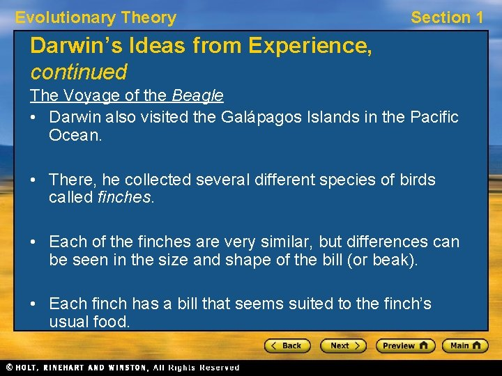 Evolutionary Theory Section 1 Darwin's Ideas from Experience, continued The Voyage of the Beagle