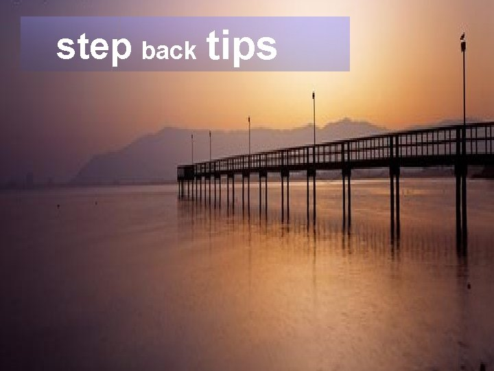 Leading Agile step back tips § Collaboration Model § Collaboration Process