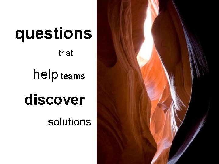 questions that help teams discover solutions