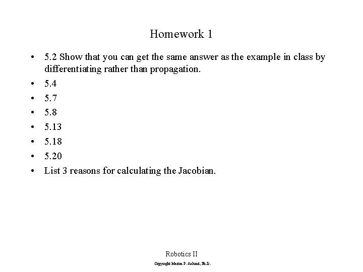 Homework 1 • 5. 2 Show that you can get the same answer as