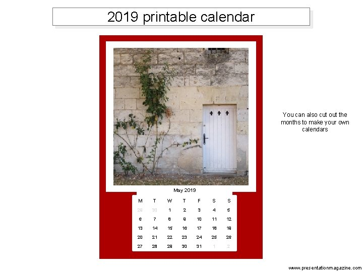 2019 printable calendar You can also cut out the months to make your own