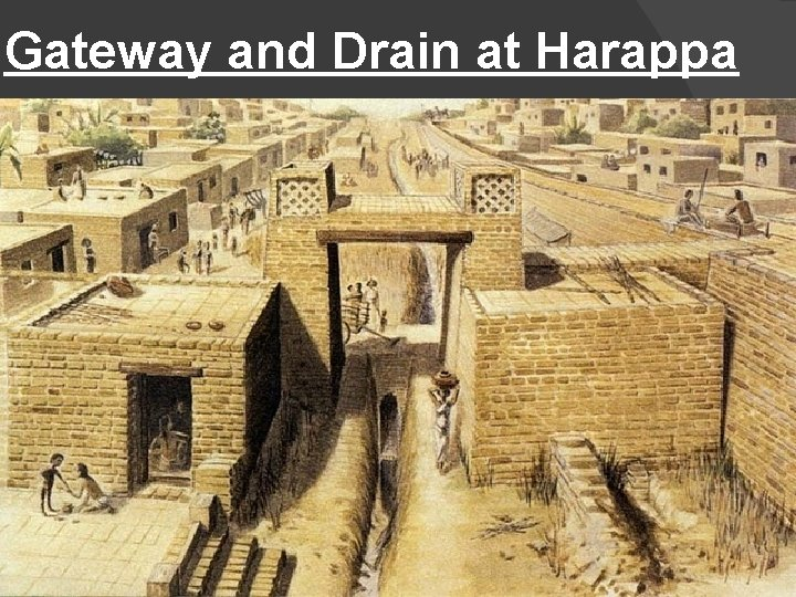 Gateway and Drain at Harappa