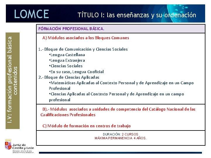 LOMCE TÍTULO I: las enseñanzas y su ordenación I. V: formación profesional básica contenidos