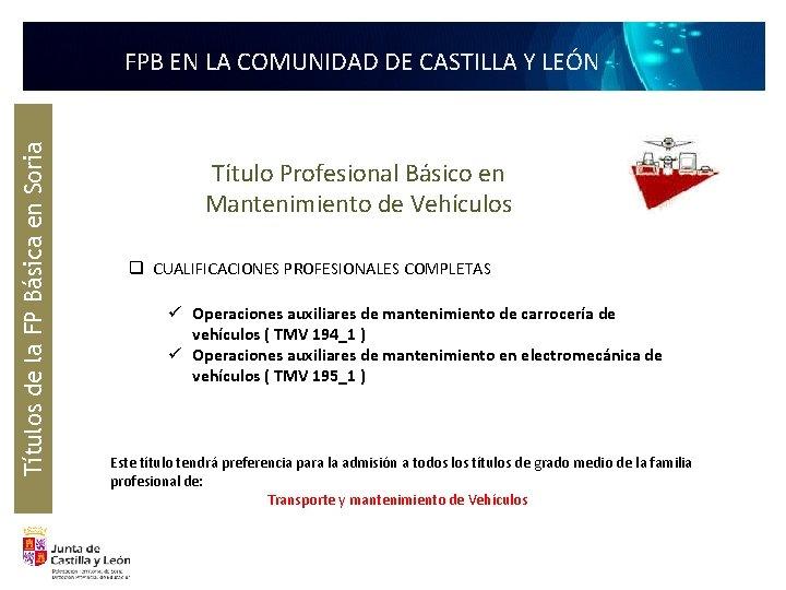Títulos de la FP Básica en Soria FPB EN LA COMUNIDAD DE CASTILLA Y