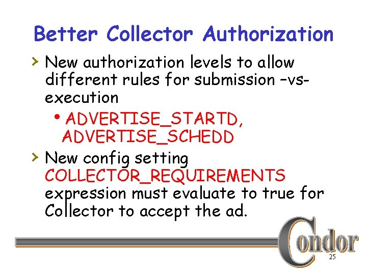Better Collector Authorization › New authorization levels to allow › different rules for submission