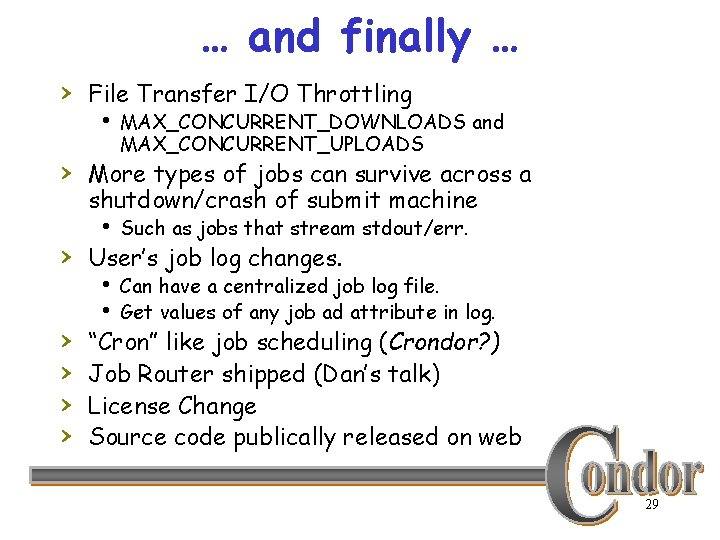 … and finally … › File Transfer I/O Throttling h MAX_CONCURRENT_DOWNLOADS and MAX_CONCURRENT_UPLOADS ›