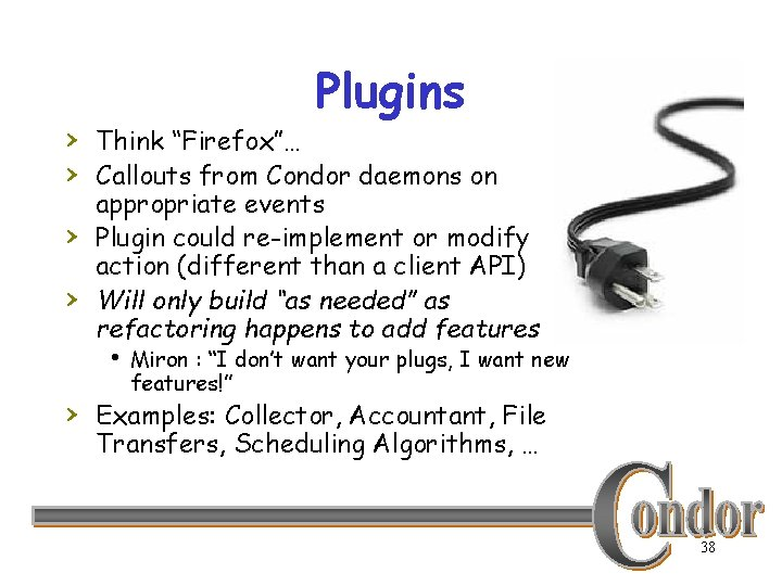 """Plugins › Think """"Firefox""""… › Callouts from Condor daemons on › › appropriate events"""